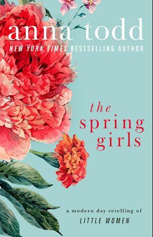 Bog, paperback The Spring Girls af Anna Todd