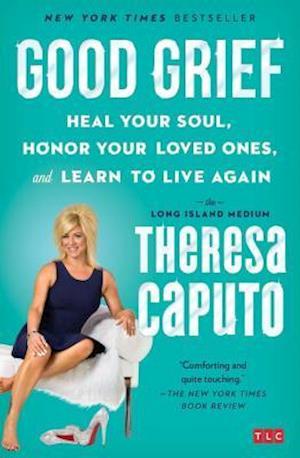Bog, paperback Good Grief af Theresa Caputo