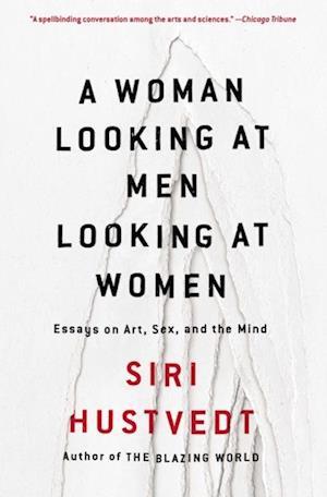 Woman Looking at Men Looking at Women af Siri Hustvedt