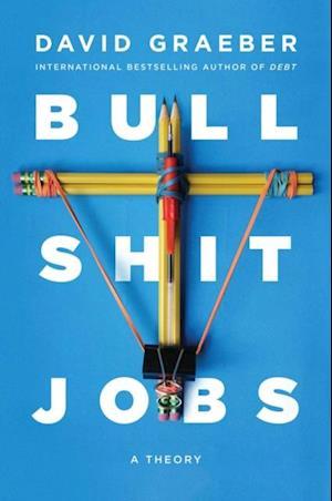 Få Bullshit Jobs af David Graeber som e-bog i ePub format på engelsk -  9781501143342