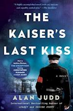 The Kaiser's Last Kiss af Alan Judd