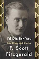 I'd Die for You af F. Scott Fitzgerald