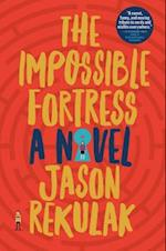 The Impossible Fortress af Jason Rekulak