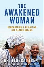 The Awakened Woman af Tererai Trent
