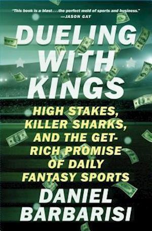 Bog, paperback Dueling With Kings af Daniel Barbarisi