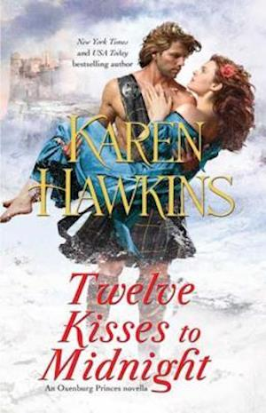 Twelve Kisses to Midnight af Karen Hawkins