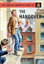 The Fireside Grown-Up Guide to the Hangover (The Fireside Grown up Guide)