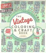 The Vintage Coloring & Craft Book (Make It by Hand)