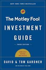Motley Fool Investment Guide: Third Edition