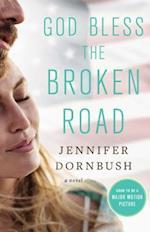 God Bless the Broken Road af Jennifer Dornbush