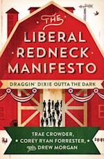 Liberal Redneck Manifesto