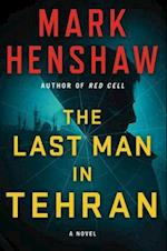 The Last Man in Tehran (Jonathan Burke Kyra Stryker)