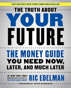 Bog, paperback The Truth About Your Future af Ric Edelman