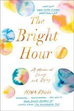 Bright Hour af Nina Riggs
