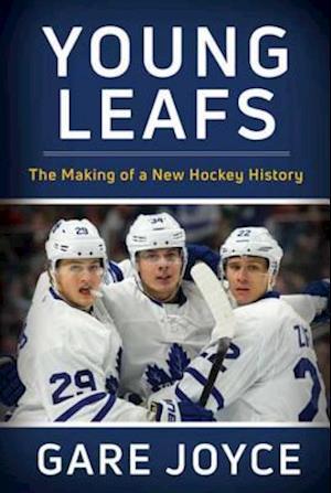 Young Leafs af Gare Joyce