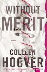 Without Merit af Colleen Hoover