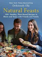 Natural Feasts (Deliciously Ella)