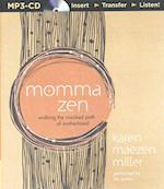 Momma Zen af Karen Maezen Miller