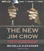 The New Jim Crow af Michelle Alexander