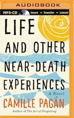 Life and Other Near-Death Experiences af Camille Pagán