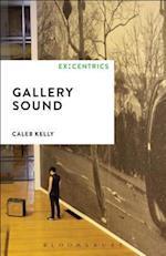 Gallery Sound (Ex Centrics)