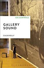 Gallery Sound (Ex Centrics)