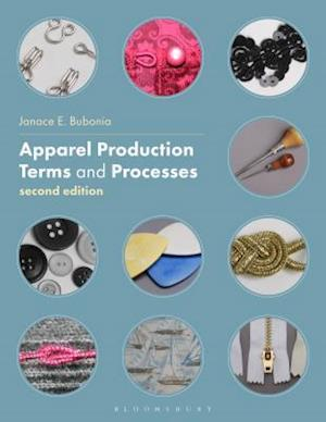 Bog, paperback Apparel Production Terms and Processes af Janace E. Bubonia
