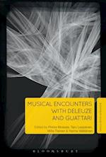 Musical Encounters with Deleuze and Guattari