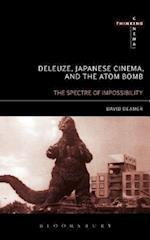 Deleuze, Japanese Cinema, and the Atom Bomb af David Deamer