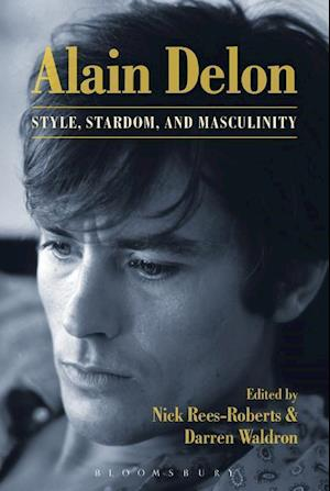 Bog, hæftet Alain Delon: Style, Stardom and Masculinity
