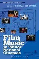 Film Music in 'Minor' National Cinemas (Topics and Issues in National Cinema)