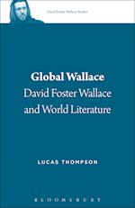 Global Wallace (David Foster Wallace Studies, nr. 1)