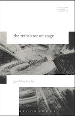 Translator on Stage (Literatures Cultures Translation)