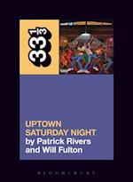 Camp Lo's Uptown Saturday Night (33 1/3)