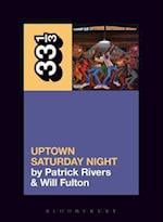 Uptown Saturday Night (33 1/3)