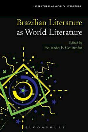 Bog, hardback Brazilian Literature as World Literature af Eduardo F. Coutinho
