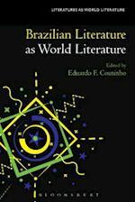 Brazilian Literature As World Literature (Literatures as World Literature)