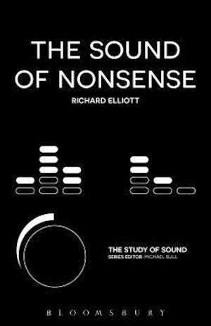 Bog, hardback The Sound of Nonsense af Richard Elliott