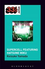Supercell's Supercell featuring Hatsune Miku (33 13 Japan)