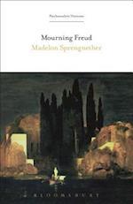 Mourning Freud (Psychoanalytic Horizons)