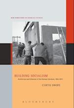 Building Socialism (New Directions in German Studies)
