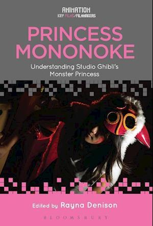 Bog, hardback Princess Mononoke af Rayna Denison