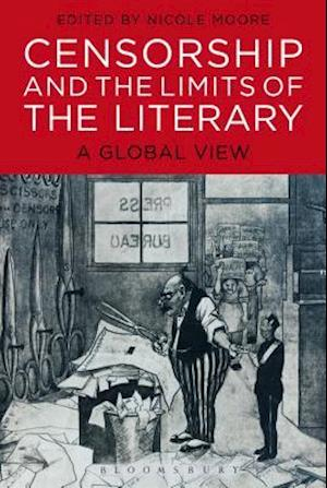 Bog, hæftet Censorship and the Limits of the Literary: A Global View