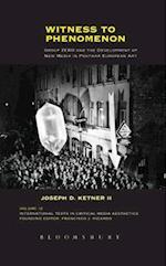Witness to Phenomenon (International Texts in Critical Media Aesthetics)