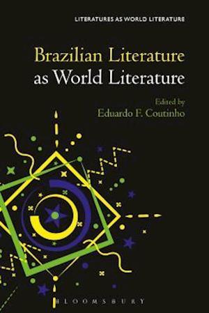 Brazilian Literature as World Literature
