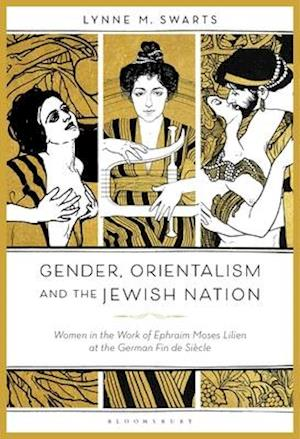 Gender, Orientalism and the Jewish Nation