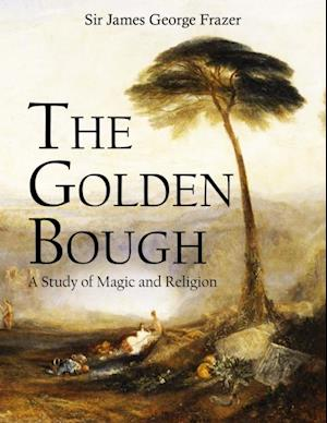 Golden Bough af Sir James George Frazer