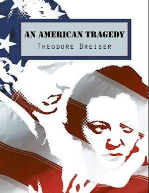 American Tragedy af Theodore Dreiser