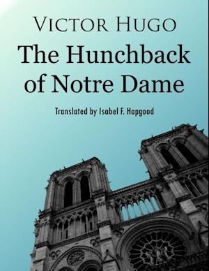Hunchback of Notre Dame af Victor Hugo