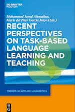 Recent Perspectives on Task-Based Language Learning and Teaching (Trends in Applied Linguistics Tal, nr. 27)